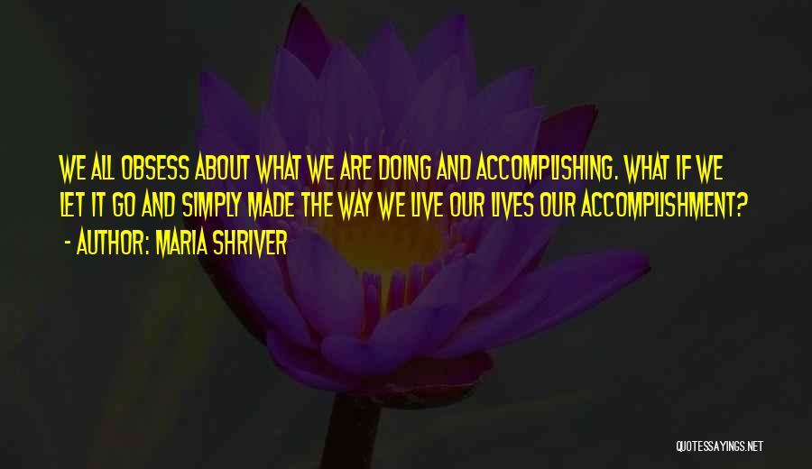 Maria Shriver Quotes 424545