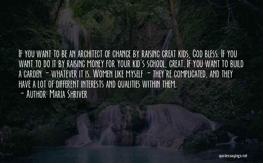 Maria Shriver Quotes 635796
