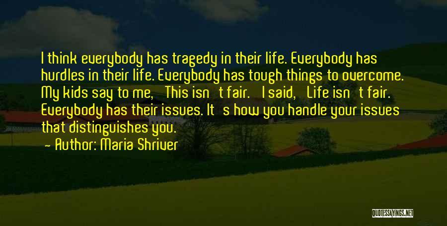 Maria Shriver Quotes 746625