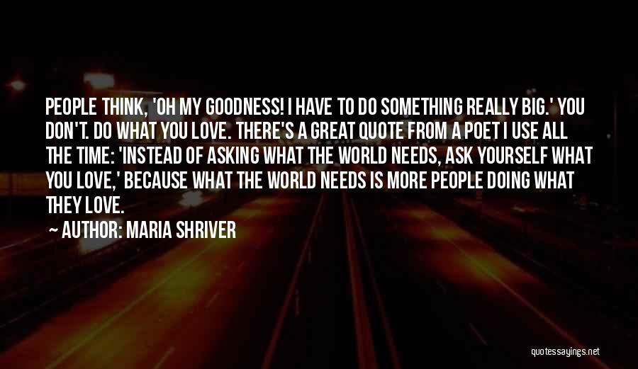 Maria Shriver Quotes 748700