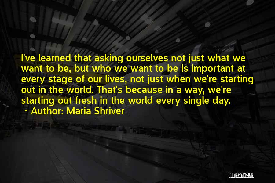 Maria Shriver Quotes 891783