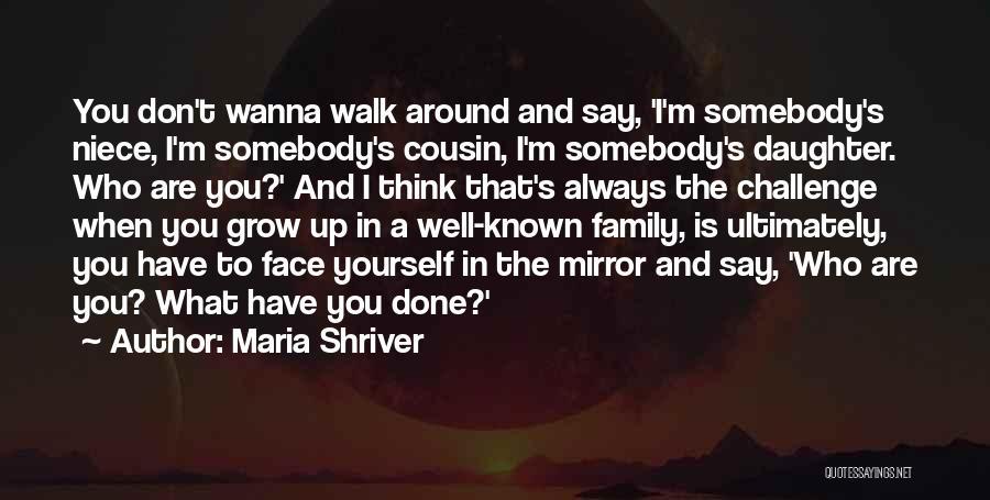 Maria Shriver Quotes 940022