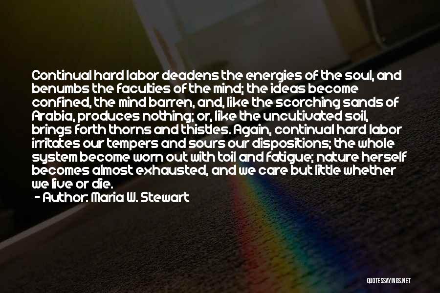 Maria Stewart Quotes By Maria W. Stewart