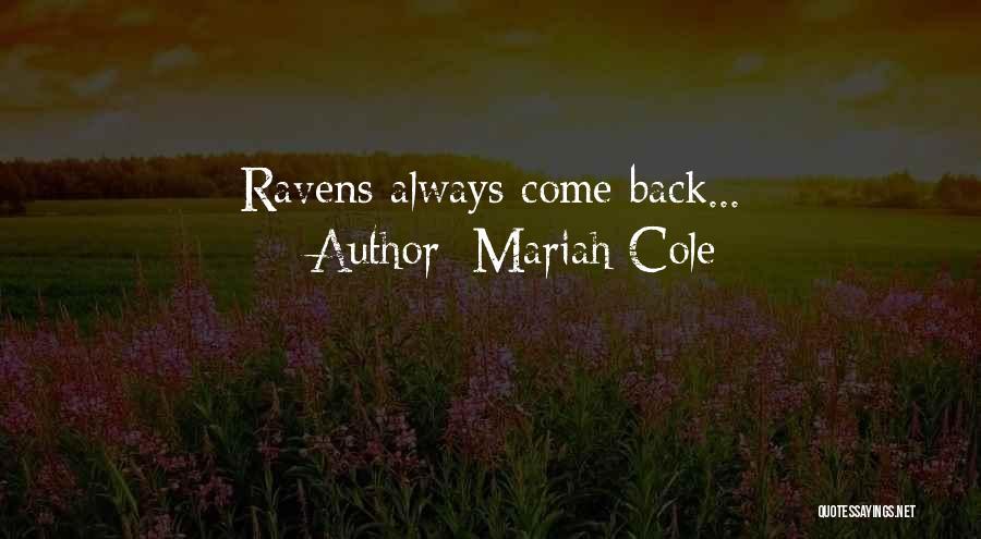 Mariah Cole Quotes 320048