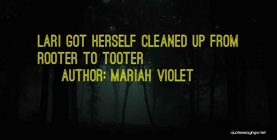 Mariah Violet Quotes 1892048