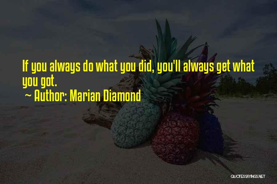 Marian Diamond Quotes 140236
