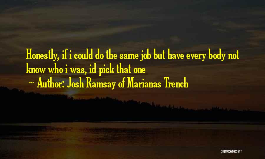 Marianas Trench Quotes By Josh Ramsay Of Marianas Trench