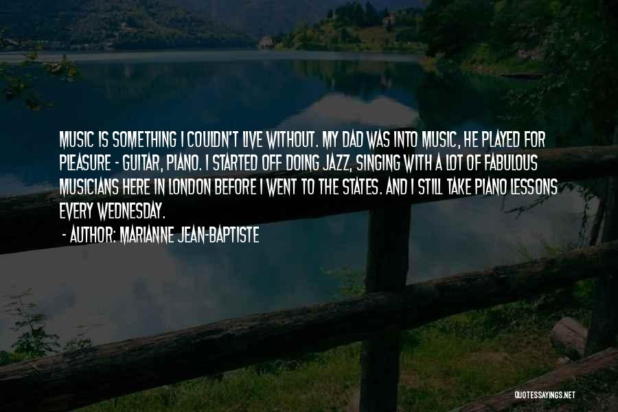 Marianne Jean-Baptiste Quotes 1012272