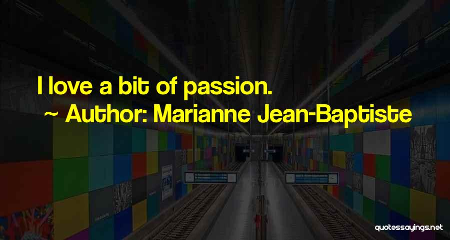 Marianne Jean-Baptiste Quotes 116635