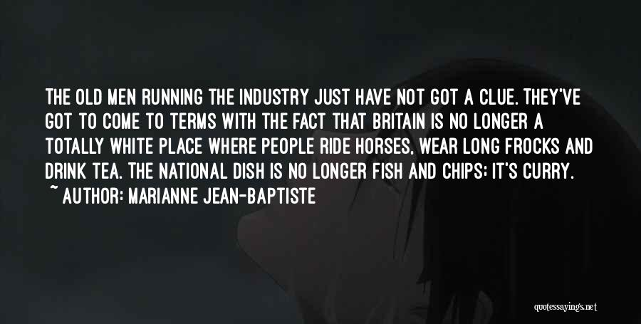 Marianne Jean-Baptiste Quotes 1488604
