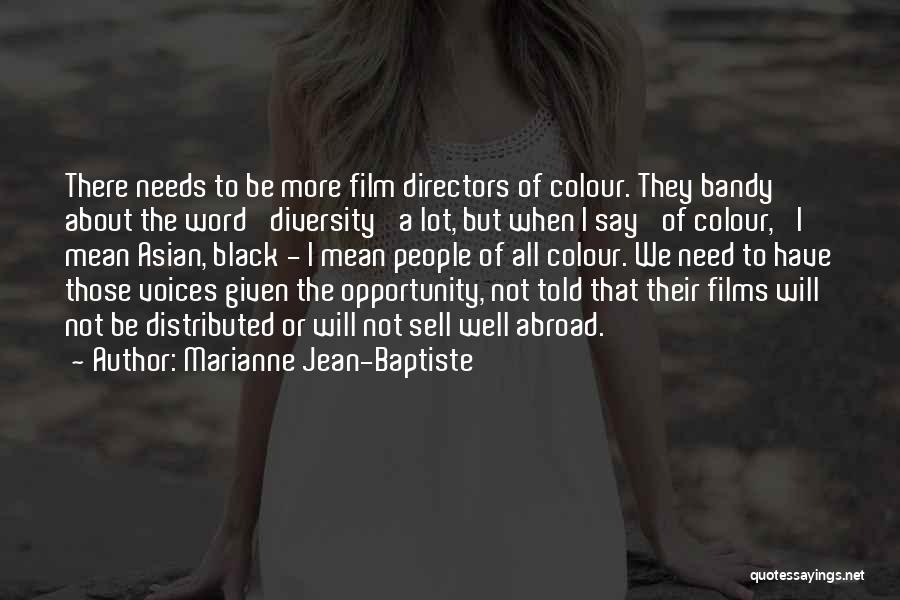 Marianne Jean-Baptiste Quotes 1566726