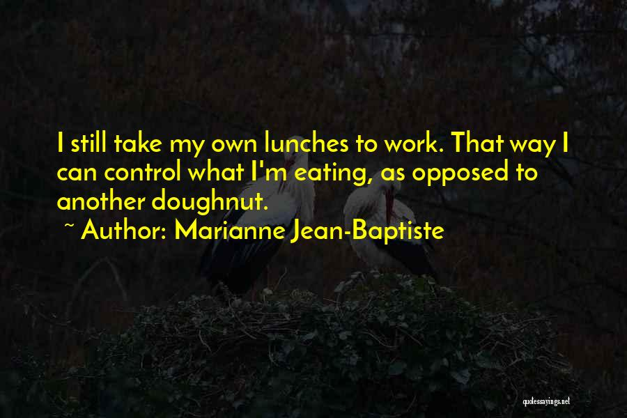 Marianne Jean-Baptiste Quotes 1813155