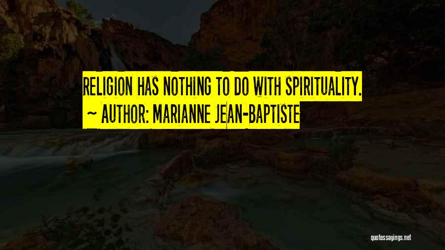 Marianne Jean-Baptiste Quotes 1896271