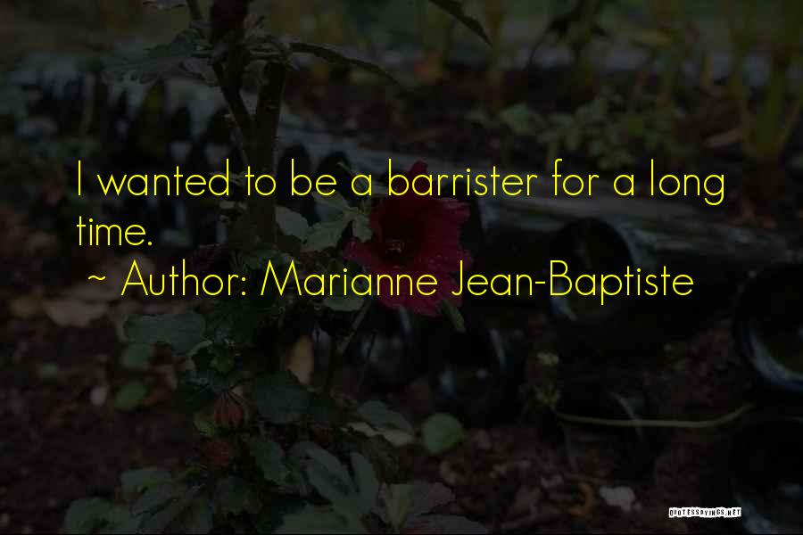 Marianne Jean-Baptiste Quotes 1900645