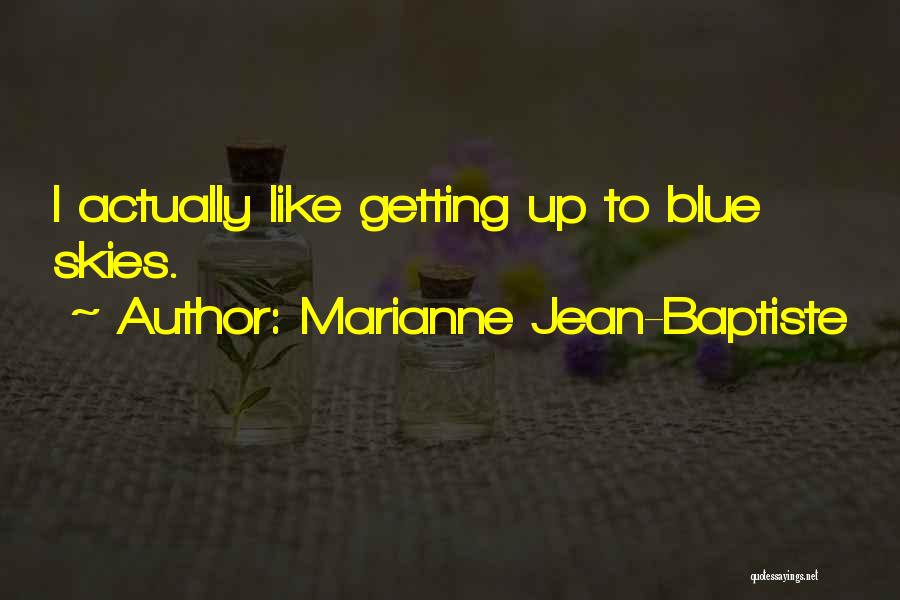 Marianne Jean-Baptiste Quotes 1935169