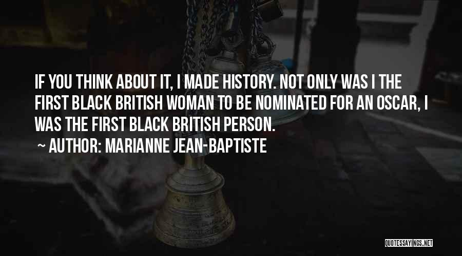 Marianne Jean-Baptiste Quotes 2214418