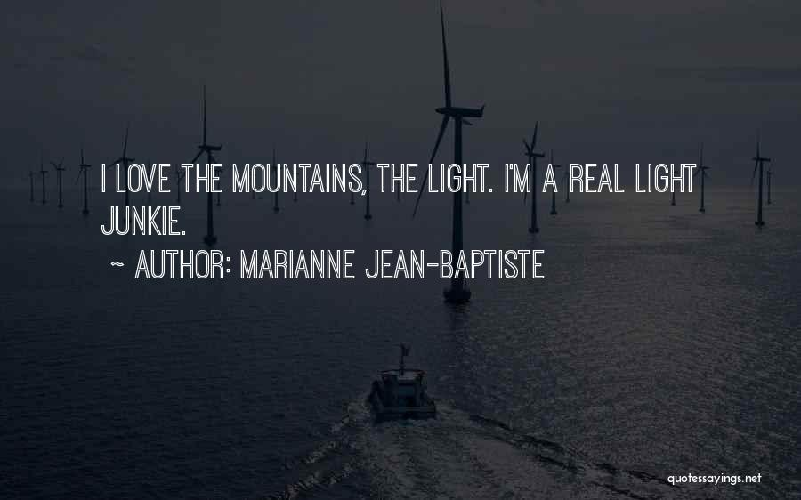 Marianne Jean-Baptiste Quotes 755438