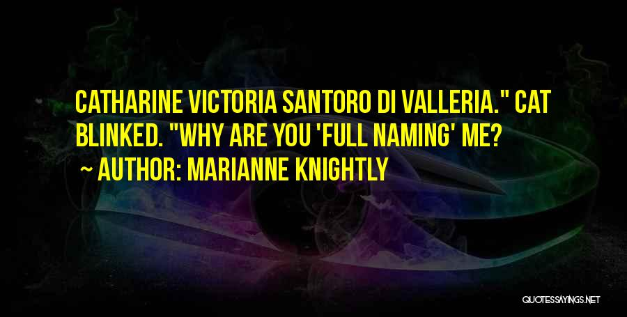Marianne Knightly Quotes 1876450