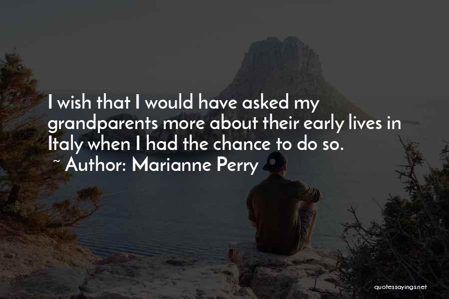 Marianne Perry Quotes 1837272