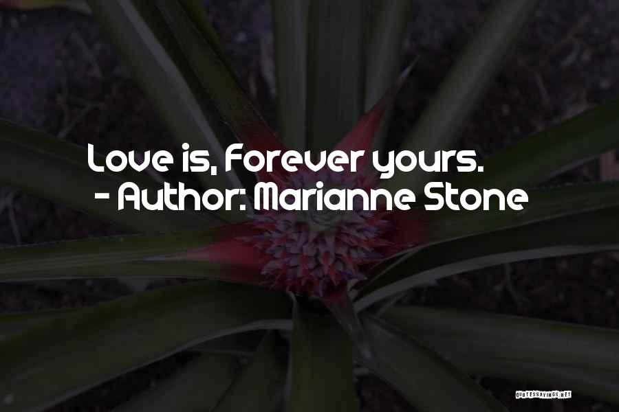 Marianne Stone Quotes 1005249