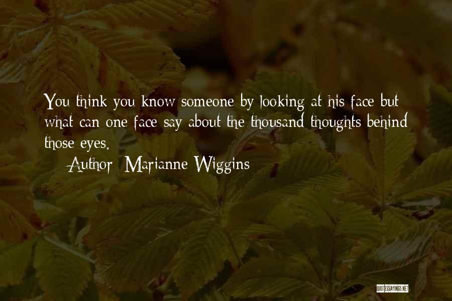 Marianne Wiggins Quotes 1224300