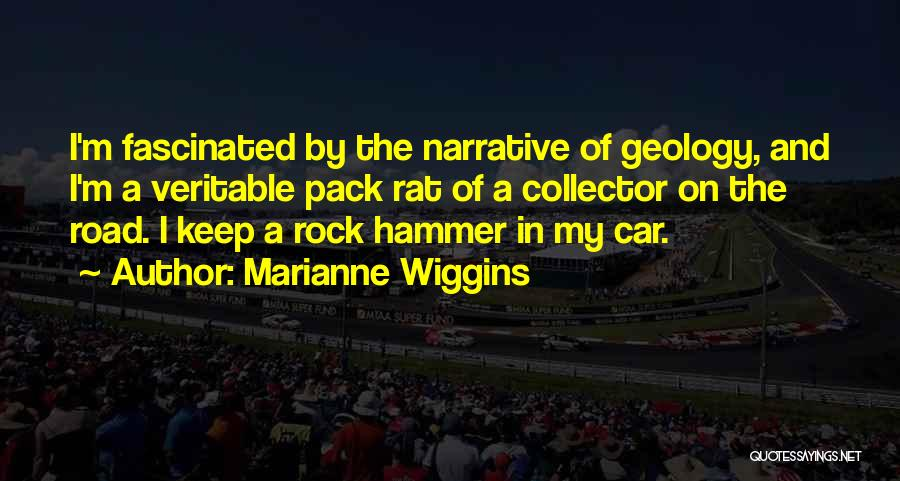Marianne Wiggins Quotes 338417