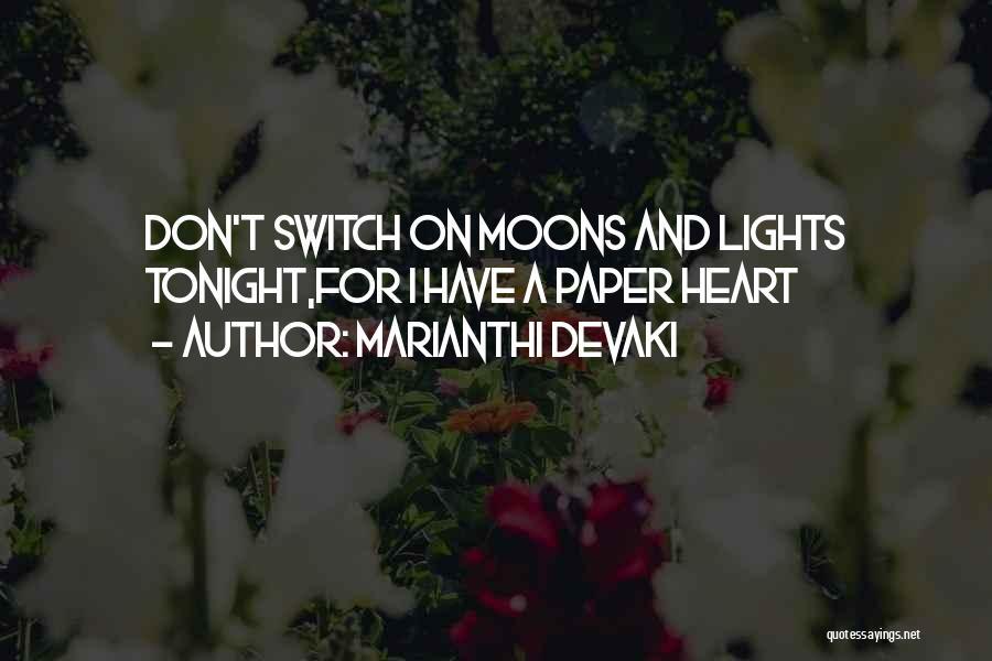 Marianthi Devaki Quotes 1085543