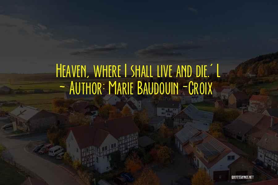 Marie Baudouin-Croix Quotes 1886376