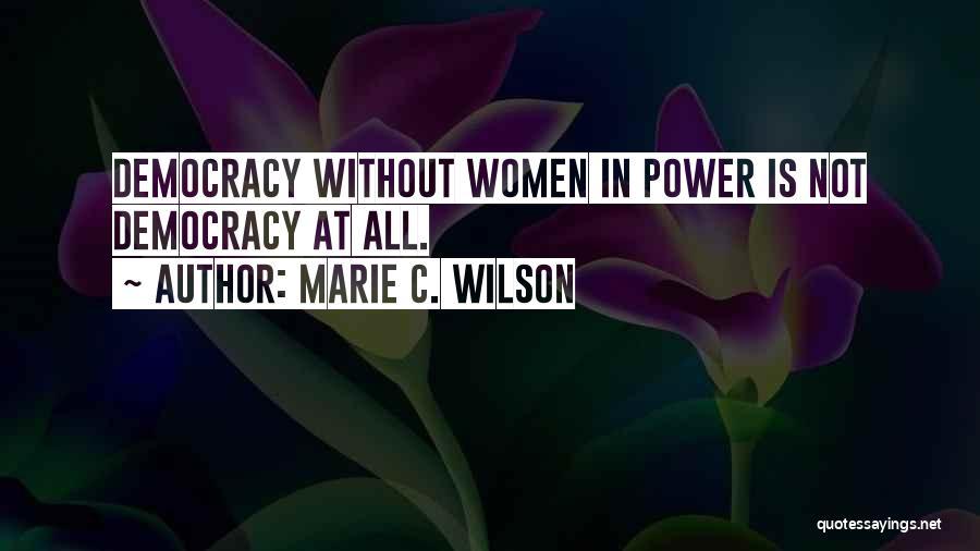 Marie C. Wilson Quotes 1469423