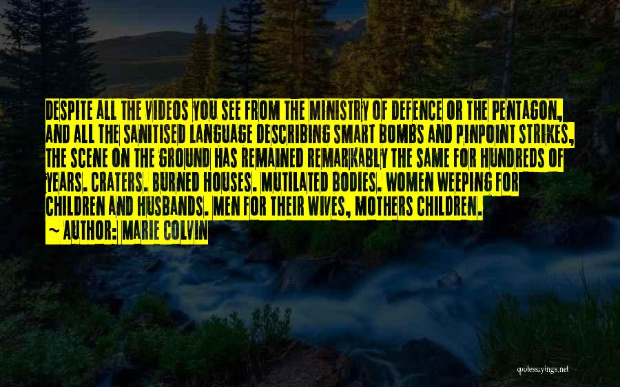 Marie Colvin Quotes 143328