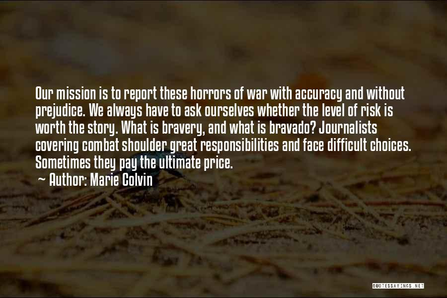 Marie Colvin Quotes 310303