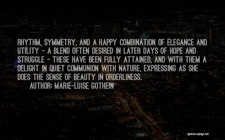 Marie-Luise Gothein Quotes 1074725