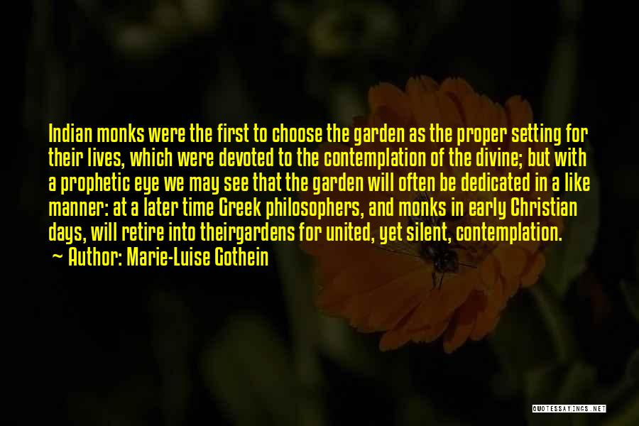 Marie-Luise Gothein Quotes 673758