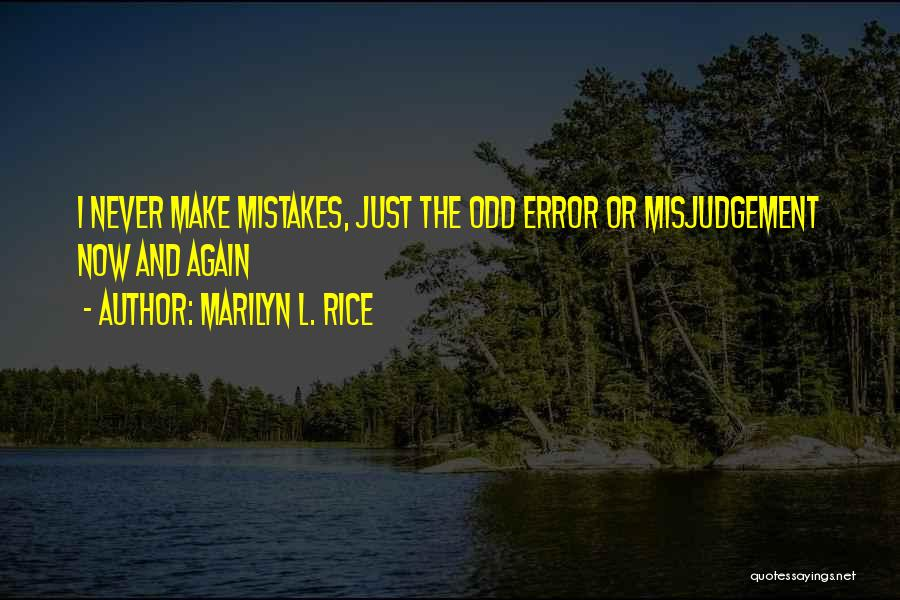 Marilyn L. Rice Quotes 1041712