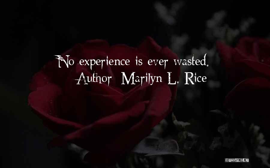 Marilyn L. Rice Quotes 1758167