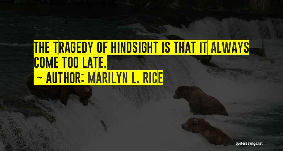 Marilyn L. Rice Quotes 2003618