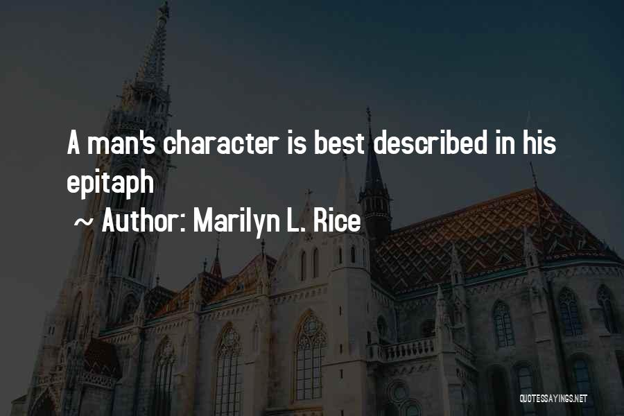 Marilyn L. Rice Quotes 377189