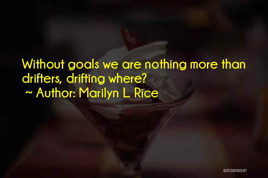 Marilyn L. Rice Quotes 826246