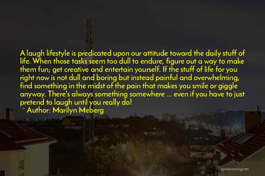 Marilyn Meberg Quotes 909750