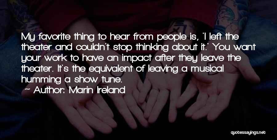 Marin Ireland Quotes 1684634