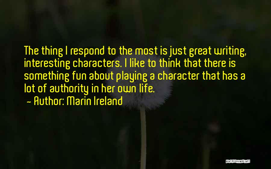 Marin Ireland Quotes 772921