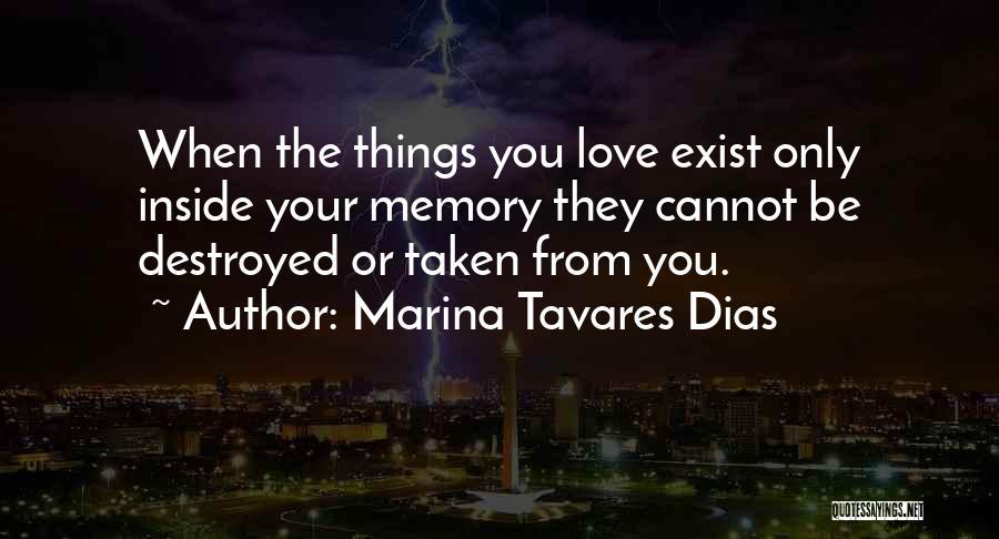 Marina Tavares Dias Quotes 561353
