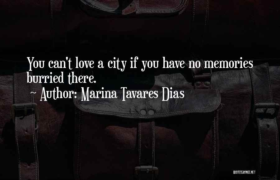 Marina Tavares Dias Quotes 723421