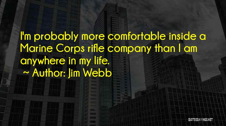 Marine Corps Rifle Quotes By Jim Webb