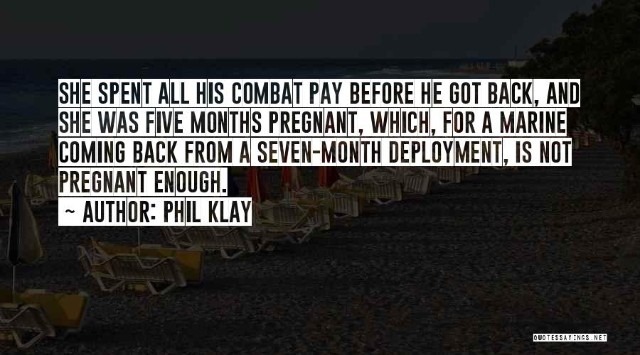 Marine Deployment Quotes By Phil Klay