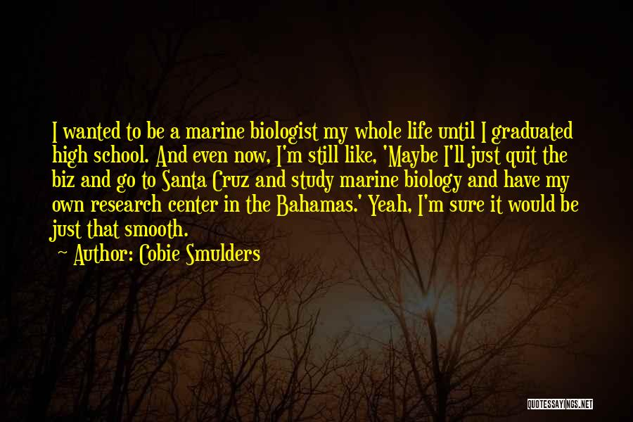Marine Life Quotes By Cobie Smulders