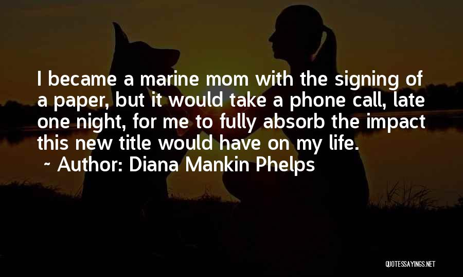 Marine Life Quotes By Diana Mankin Phelps