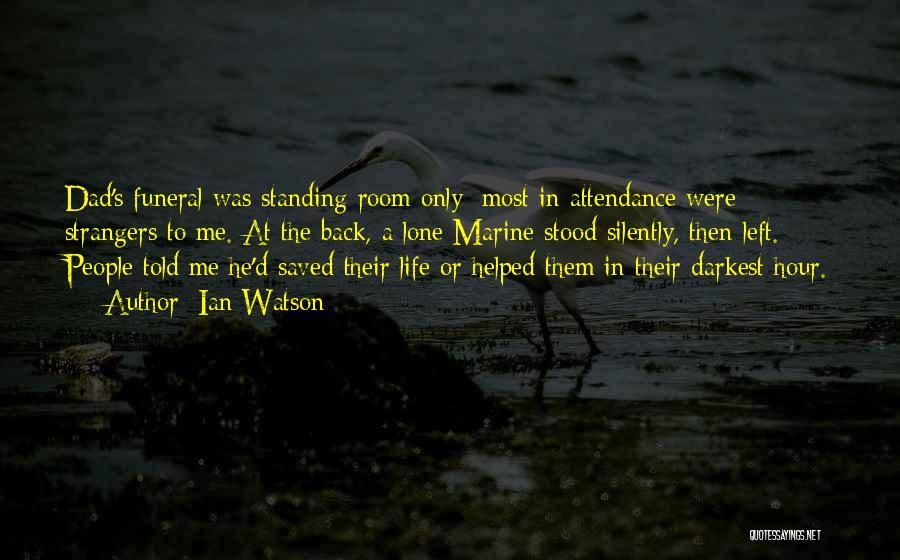 Marine Life Quotes By Ian Watson