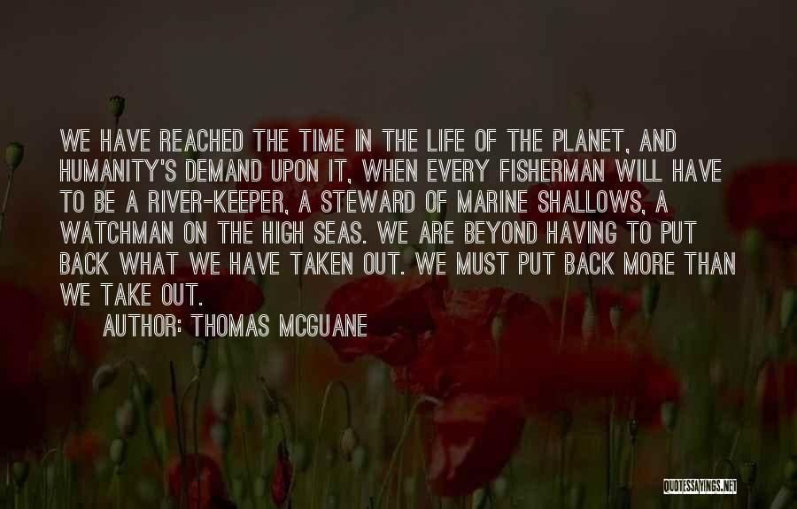 Marine Life Quotes By Thomas McGuane