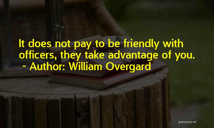 Marine Officers Quotes By William Overgard